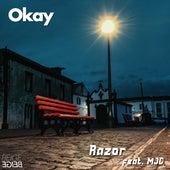 Okay by Razor