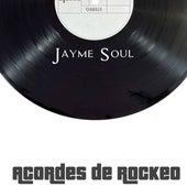 Acordes de Rockeo de Jayme Soul