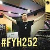 Find Your Harmony Radioshow #252 by Andrew Rayel