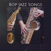 Bop Jazz Songs von Various Artists