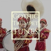 Gothic Trumpet Tunes de Various Artists