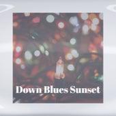 Down Blues Sunset de Various Artists