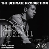 Oldies Selection: The Ultimate Production (2019 Remastered) von Kenny Burrell