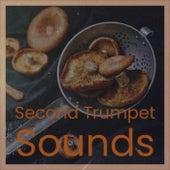 Second Trumpet Sounds de Various Artists
