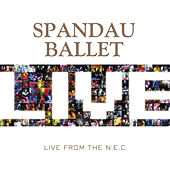 Live At The NEC de Spandau Ballet