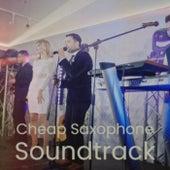 Cheap Saxophone Soundtrack de Various Artists