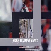 Horn Trumpet Beats de Various Artists