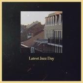 Latest Jazz Day de Various Artists