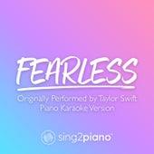 Fearless (Originally Performed by Taylor Swift) (Piano Karaoke Version) de Sing2Piano (1)