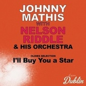 Oldies Selection: I'll Buy You a Star by Johnny Mathis