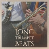 Long Trumpet Beats de Various Artists