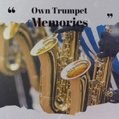 Own Trumpet Memories by Various Artists