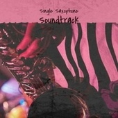 Single Saxophone Soundtrack von Various Artists
