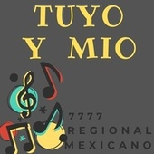 Tuyo y Mio de 7777