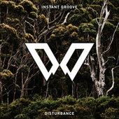 Disturbance by Instant Groove