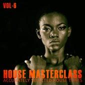 House Masterclass, Vol. 6 de Various Artists