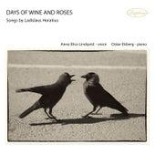 Days of Wine and Roses von Anna Elisa Lindkvist