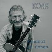 Handful of Songs di Roar