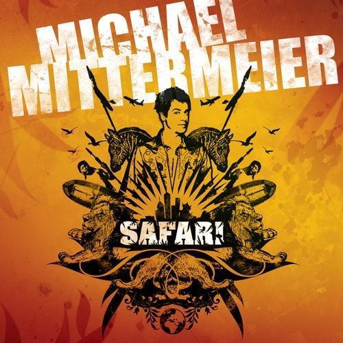 Safari by Michael Mittermeier