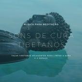 Sons de Cura Tibetanos: Música para Meditação, Taças Tibetanas Relaxantes para Limpar a Aura e o Espaço de Taças Tibetanas