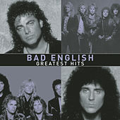 Greatest Hits von Bad English