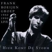 Hier Komt De Storm de Frank Boeijen Groep