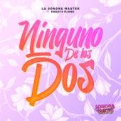 Ninguno De Los Dos de La Sonora Master