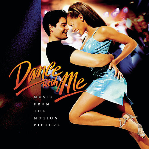 Dance With Me Music From The Motion Picture by Various Artists