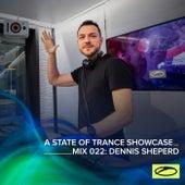 A State Of Trance Showcase - Mix 022: Dennis Sheperd de Dennis Sheperd