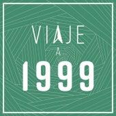 Viaje a 1999 de Various Artists