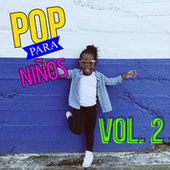 Pop Para Niños Vol. 2 by Various Artists