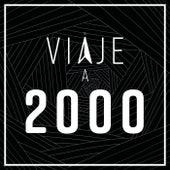 Viaje a 2000 de Various Artists