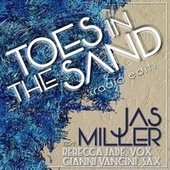 Toes in the Sand (Radio Edit) [feat. Rebecca Jade & Gianni Vancini] de Jas Miller