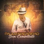 Sonhos São Sagrados, Vol. 3 de Paulo Macarrāo