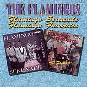 Flamingo Serenades / Flamingo Favorites de The Flamingos