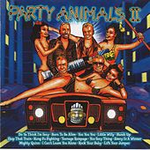 Party Animals 2 by Party Animals
