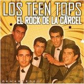 El rock de la cárcel (Remastered) by Los Teen Tops