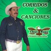 Corridos y Canciones by Chuy Vega