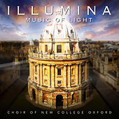 Illumina - Music Of Light by The Choir Of New College Oxford
