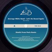 Let's Go Round Again (Dimitri from Paris Remix) von Average White Band