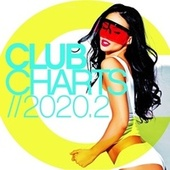 Club Charts 2020.2 von Various Artists