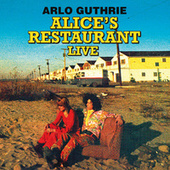 Alice's Restaurant (Remastered) (Live Radio Broadcast Set At The 1967 Wbai-Fm Collection) by Arlo Guthrie