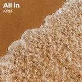 All In de Ashe