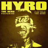 FU2 (feat. AJ Channer of Fire From The Gods) by Hyro Da Hero