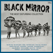 Black Mirror The Most Disturbing Collection by Various Artists