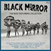 Black Mirror The Most Disturbing Collection von Various Artists