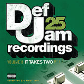 Def Jam 25: Volume 3 - It Takes Two PT 1 (Explicit Version) de Various Artists