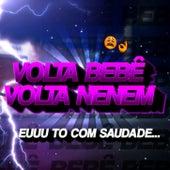Volta Bebê, Volta Neném (Funk Remix) by DJ Samir