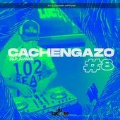 Cachengazo 8 de DJ Luc14no Antileo