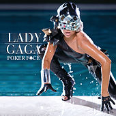 Poker Face von Lady Gaga